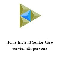 Home Instead Senior Care servizi alla persona