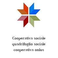 Cooperativa sociale quadrifoglio sociale cooperativa onlus
