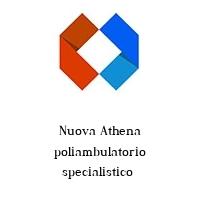 Nuova Athena poliambulatorio specialistico