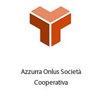 Azzurra Onlus Società Cooperativa