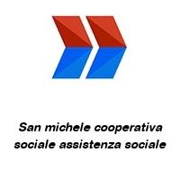 San michele cooperativa sociale assistenza sociale