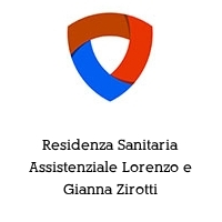 Residenza Sanitaria Assistenziale Lorenzo e Gianna Zirotti