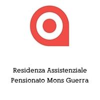 Residenza Assistenziale Pensionato Mons Guerra