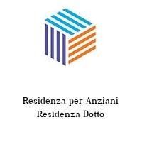 Residenza per Anziani Residenza Dotto