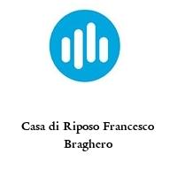 Casa di Riposo Francesco Braghero