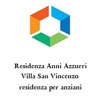 Residenza Anni Azzurri Villa San Vincenzo residenza per anziani