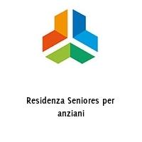 Residenza Seniores per anziani