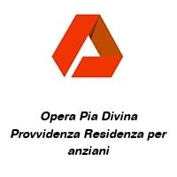 Opera Pia Divina Provvidenza Residenza per anziani