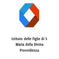 Istituto delle Figlie di S Maria della Divina Provvidenza