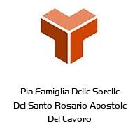 Pia Famiglia Delle Sorelle Del Santo Rosario Apostole Del Lavoro