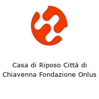 Casa di Riposo Città di Chiavenna Fondazione Onlus