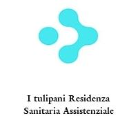 I tulipani Residenza Sanitaria Assistenziale