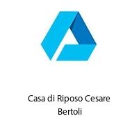 Casa di Riposo Cesare Bertoli