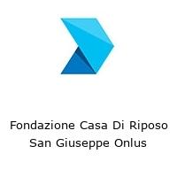 Fondazione Casa Di Riposo San Giuseppe Onlus