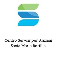Centro Servizi per Anziani Santa Maria Bertilla