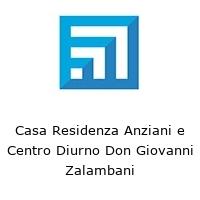 Casa Residenza Anziani e Centro Diurno Don Giovanni Zalambani