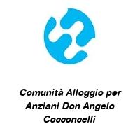 Comunità Alloggio per Anziani Don Angelo Cocconcelli