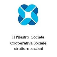 Il Pilastro  Società Cooperativa Sociale strutture anziani