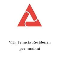 Villa Francia Residenza per anziani