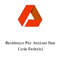 Residenza Per Anziani Don Carlo Federici