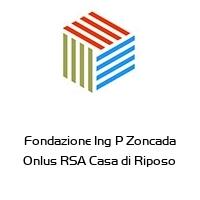 Fondazione Ing P Zoncada Onlus RSA Casa di Riposo
