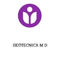 GEOTECNICA M D