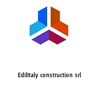 EdilItaly construction srl