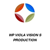 WP VIOLA VISION S PRODUCTION
