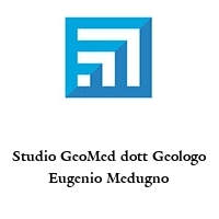Studio GeoMed dott Geologo Eugenio Medugno