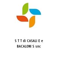 S T T di CASALI E e BACALONI S snc