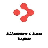 M2Asolutions di Marco Magliulo