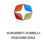MARGHERITA MARRELLA INGEGNERE EDILE