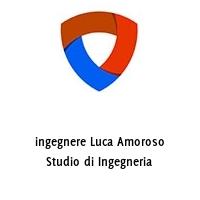 ingegnere Luca Amoroso Studio di Ingegneria