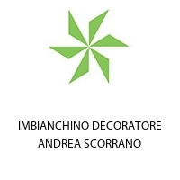 IMBIANCHINO DECORATORE ANDREA SCORRANO
