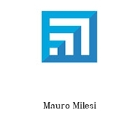 Mauro Milesi