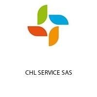 CHL SERVICE SAS