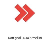 Dott geol Laura Armellini
