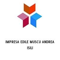 IMPRESA EDILE MUSCU ANDREA ISILI