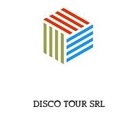 DISCO TOUR SRL