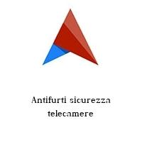 Antifurti sicurezza telecamere