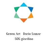 Green Art   Dario Samar  SOS giardino