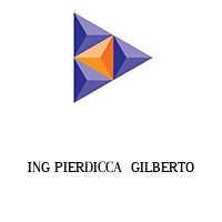 ING PIERDICCA  GILBERTO