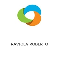 RAVIOLA ROBERTO
