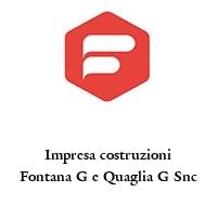 Impresa costruzioni Fontana G e Quaglia G Snc