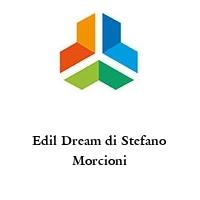 Edil Dream di Stefano Morcioni