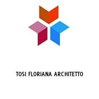 TOSI FLORIANA ARCHITETTO