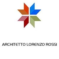 ARCHITETTO LORENZO ROSSI