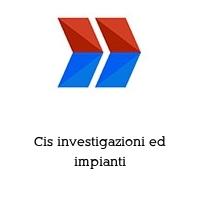 Cis investigazioni ed impianti