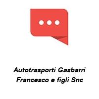 Autotrasporti Gasbarri Francesco e figli Snc