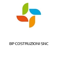 BP COSTRUZIONI SNC